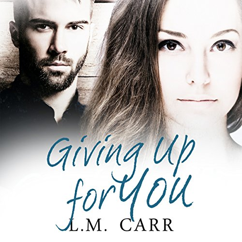 Giving up for You audiobook cover art