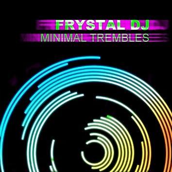 Minimal Trembles