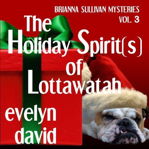 The Holiday Spirit(s) of Lottawatah audiobook cover art