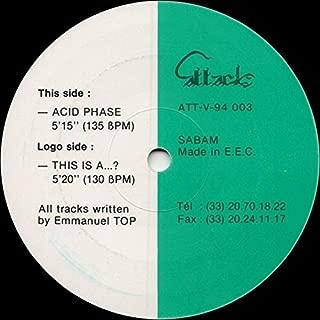 Emmanuel Top - This Is A ... ? / Acid Phase - Attack Records - ATT-V-94 003