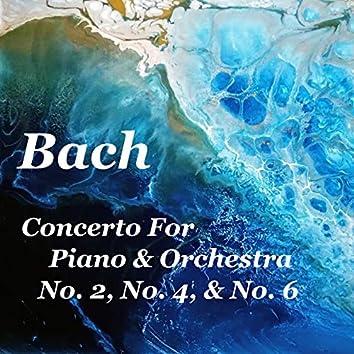 Bach Concerto For Piano & Orchestra No. 2, No. 4, & No. 6