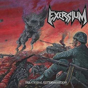 Irrational Extermination