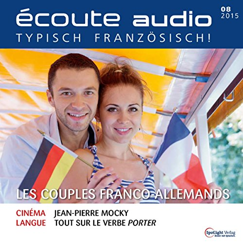 Écoute audio - Les couples franco-allemands. 8/2015 audiobook cover art