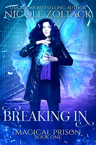 Breaking In: A Mayhem of Magic World Story (Magical Prison Book 1)