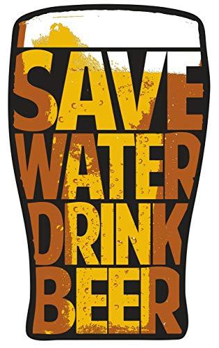 Aufkleber Save Water Drink Beer (Wetterfest)
