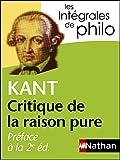 Intégrales de Philo - KANT, Préface à la 2e édition de la Critique de la raison pure (INTEGRALES t. 9) - Format Kindle - 5,99 €