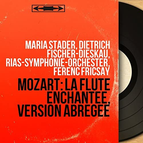 Maria Stader, Dietrich Fischer-Dieskau, RIAS-Symphonie-Orchester, Ferenc Fricsay