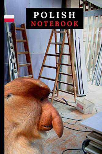Monkey in work Polish Notebook with Funny Monkey Perfect for Poles.: (Janusz Nosacz) Renovation Journal