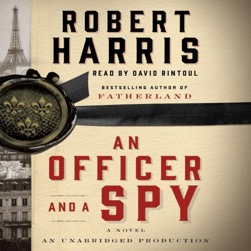 An Officer and a Spy Audiobook By Robert Harris cover art