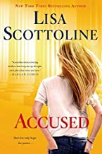 Accused: A Rosato & DiNunzio Novel by Scottoline, Lisa (2014) Paperback
