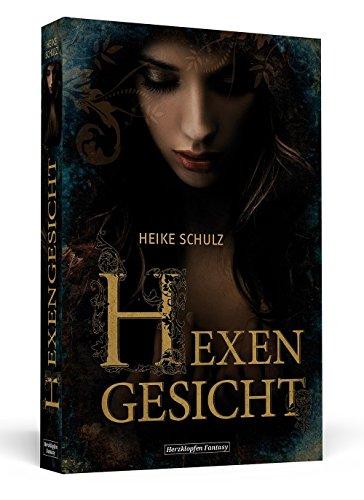 Hexengesicht von Heike Schulz (15. August 2012) Gebundene Ausgabe