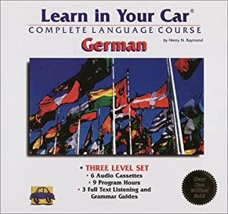 Learn in Your Car: German : Complete Language Course : Three Level Set (Includes Individual Volume Levels I, Ii, and III)