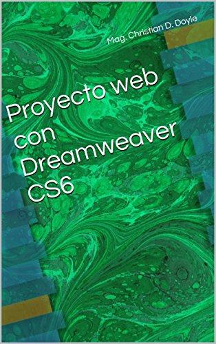 Proyecto web con Dreamweaver CS6 (Spanish Edition)