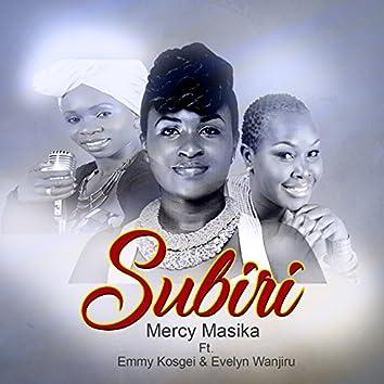 Subiri (feat. Emmy Kosgei, Evelyn Wanjiru)