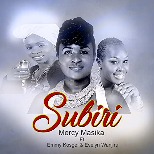 Mercy Masika feat. Emmy Kosgei & Evelyn Wanjiru