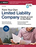 Form Your Own Limited Liability Company: Create An LLC in Any State