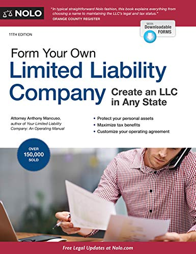 Compare Textbook Prices for Form Your Own Limited Liability Company: Create An LLC in Any State Eleventh Edition ISBN 9781413326871 by Mancuso Attorney, Anthony
