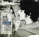 Songtexte von Max Gazzè - Raduni 1995-2005