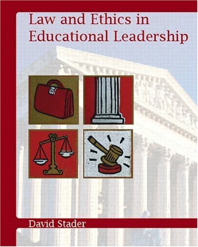 Compare Textbook Prices for Law and Ethics in Educational Leadership  ISBN 9780131119819 by Stader, David L.