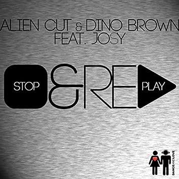 Stop & Replay