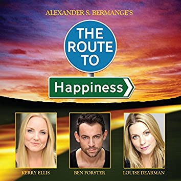 The Route to Happiness (Original Cast Recording)