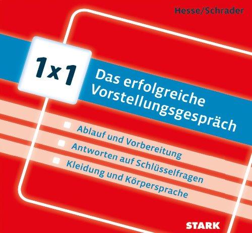 STARK Hesse/Schrader: 1x1 - Das erfolgreiche Vorstellungsgespräch