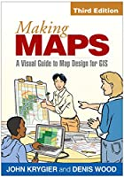 Making Maps, 3rd Edition: A Visual Guide to Map Design for GIS Front Cover