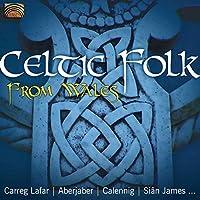 ウェールズのケルティック・フォーク (Celtic Folk from Wales)