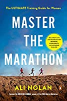 Master the Marathon: The Ultimate Training Guide for Women