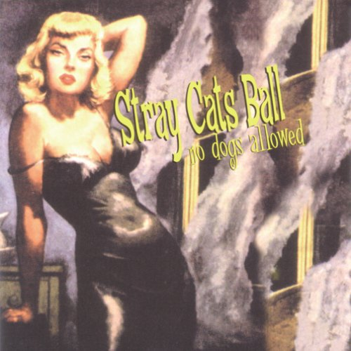 Price comparison product image STRAY CATS BALL NO DOGS ALLOWED