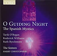 O Guiding Night by The Sixteen (2011-05-10)