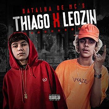 Batalha de Mc's Thiago X Leozin (feat. Leozin)