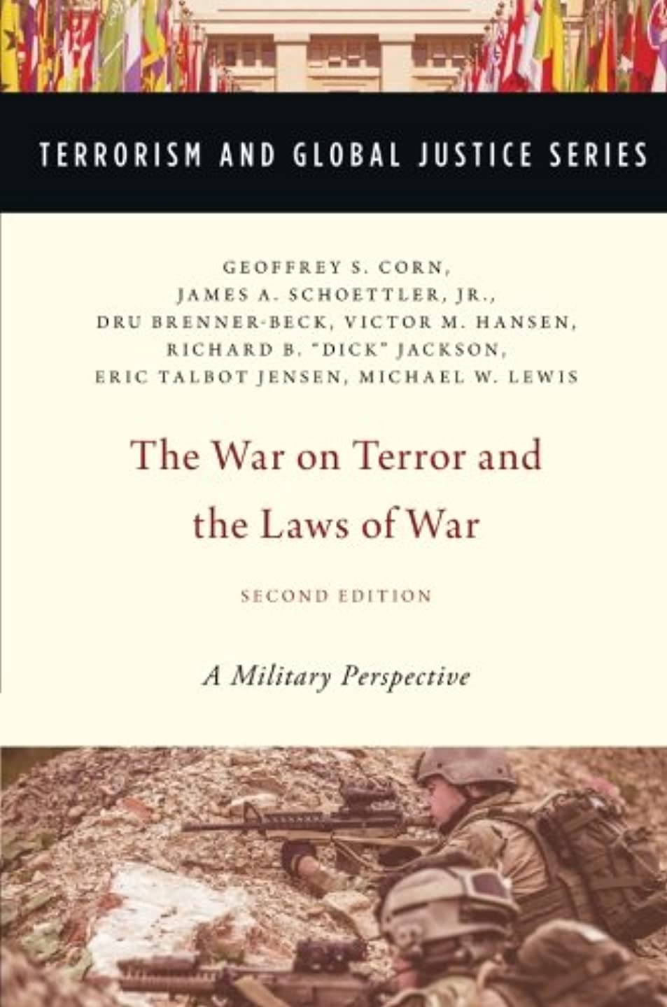シャープ船酔い去るThe War on Terror and the Laws of War: A Military Perspective (Terrorism and Global Justice)