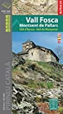 Vall Fosca-Montsent de Pallars, mapa excursionista. Escala 1:25.000. Editorial Alpina. (Mapa Y Guia Excursionista)