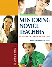 Mentoring Novice Teachers: Fostering a Dialogue Process