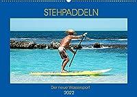 Stehpaddeln - Der neue Wassersport (Wandkalender 2022 DIN A2 quer): Paddeln und surfen zu gleich in den Fluten - das ist die neues Trendsportart! (Monatskalender, 14 Seiten )