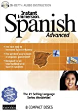 Instant Immersion Spanish Advanced (Spanish Edition)