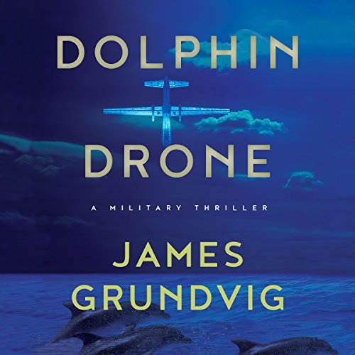 Dolphin Drone audiobook cover art