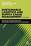 Sustainable Logistics and Supply Chain Management: Principles and Practices for