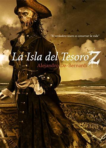 Portada del libro La Isla del Tesoro Z de Alejandro De-Bernardi