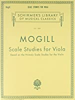 Scale Studies for Viola: Based on Hrimaly Scale Studies for the Violin