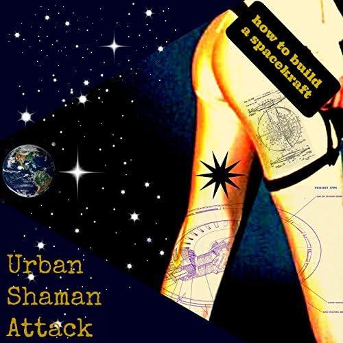 Urban Shaman Attack