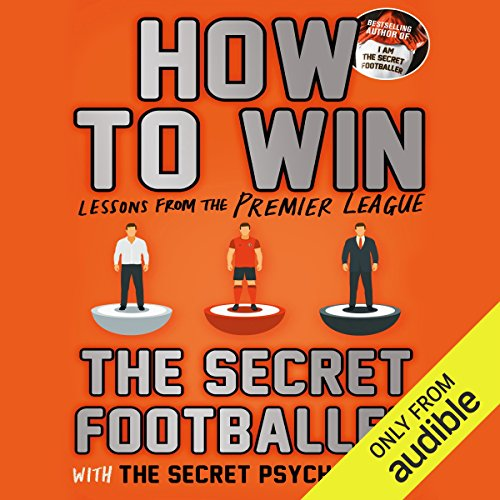 How To Win: Lessons from the Premier League audiobook cover art