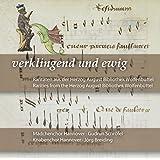 消滅、そして永遠 ~ヴォルフェンビュッテル、ヘルツォーク・アウグスト図書館所蔵の珍しい曲集(Verklingend und ewig)