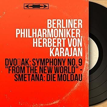 "Dvořák: Symphony No. 9 ""From the New World"" - Smetana: Die Moldau (Remastered, Stereo Version)"