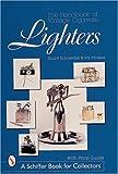 Handbook of Vintage Cigarette Lighters (Schiffer Book for Collectors)