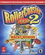 Rollercoaster Tycoon 2 - Covers Wacky Workds Expansion Pack : Prima's Official Strategy Guide de Prima Development