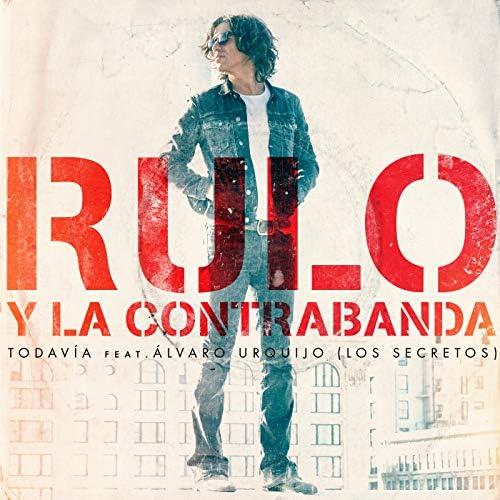 Rulo y la contrabanda feat. Álvaro Urquijo & Los Secretos