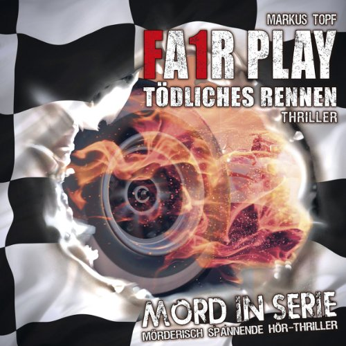 Mord in Serie 9: Fair Play - Tödliches Rennen (inkl. Bonusfolge)