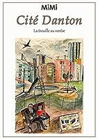 Cité Danton: La trouille au ventre